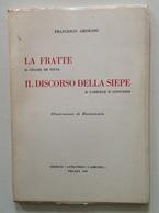 F. Amoroso La Fratte Di Cesare De Titta Il Discorso Della Siepe Di G. D'Annunzio - Libri, Riviste, Fumetti