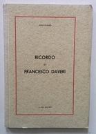 Luigi Donati Ricordo Di Francesco Daveri Resistenza Partigianato - Libri, Riviste, Fumetti