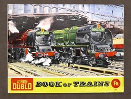 Catalogo Modellismo Ferroviario - Hornby Dublo Book Of Trains - 1959 E - Libri, Riviste, Fumetti