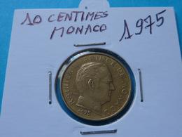 10 CENTIMES MONACO 1975  ( 2 Photos  ) - 1960-2001 Nouveaux Francs