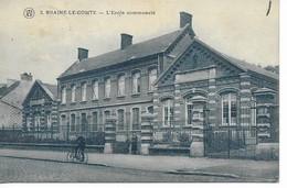 BRAINE-LE-COMTE  L' école Communale - Braine-le-Comte