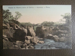 Antique Tarjeta Postal - Peru Perou - Puente De Madera Sobre El Quiros - Ayavaca - Piura - Horses Librería Ramos Montero - Peru