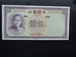 CHINE : BANK OF CHINA : 5 YUAN   1937   P 80     NEUF  * - China