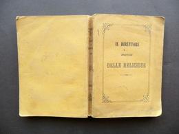 Il Direttore Spirituale Delle Religiose Tipografia Carmignani Parma 1864 - Libri, Riviste, Fumetti