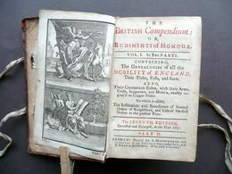 The British Compendium Or Rudiments Of Honour Vol. I Part II 1731 Araldica - Libri, Riviste, Fumetti
