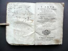 L'Arte Di Curarsi E Guarirsi Da Se Medesimo Daniele Langhans Zatta 1771 Tomo I - Libri, Riviste, Fumetti