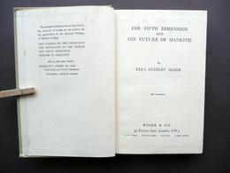 The Fifth Dimension And The Future Of Mankind Vera Stanley Alder 1950 Autografo - Libri, Riviste, Fumetti