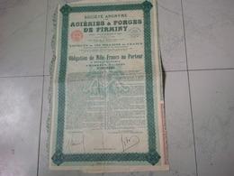 ACTION SOCIETE ANONYME DES ACIERIES ET FORGES DE FIRMINY - Industrie
