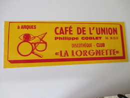 Autocollant Café Discothèque La Lorgnette Arques - Stickers