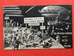 1910 - LES DERNIERS INSTANTS AVANT LA FIN DU MONDE - EXCURSIONS A LA LUNE PAR LE CLEMENT-BAYARD II - Humour
