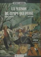 LA MAISON DU TEMPS QUI PASSE ( CHRISTIN / VERN ) - Non Classés