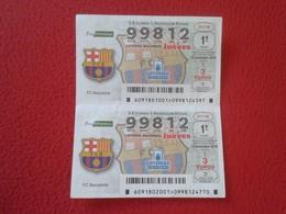 SPAIN DÉCIMO LOTERÍA NACIONAL NATIONAL LOTTERY LOTERIE NATIONALE FÚTBOL SOCCER FOOTBALL CLUB BARCELONA TIRA DE 2 WOMEN - Billetes De Lotería