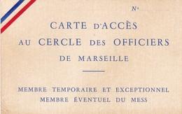 CARTE D ACCES AU CERCLE DES OFFICIERS DE MASEILLE - Militaria