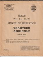 RENAULT - TRACTEUR AGRICOLE Manuel De Réparation  Type R.7051 - M.R.39  - Mise à Jour De Juin 1961 -36 Pages -20 Photos - Machines