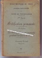 Ecole Du Génie La Fortification Permanente En 14-18 - Documents