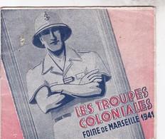 PETAIN / RARE FASCICULE FOIRE DE MARSEILLE 1941 / TROUPES COLONIALES - Militaria