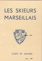 CARTE DE MEMBRE / LES SKIEURS MARSEILLAIS 1965 - Documents Historiques