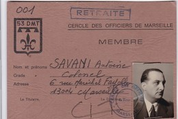 CARTE DE MEMBRE DU CERCLE DES OFFICIERS DE MARSEILLE / COLONEL SAVANI / HEROS D INDOCHINE - Militaria