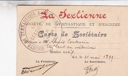 AIX 1899 / CARTE DE SOCITAIRE DE LA SEXTIENNE / GYMNASTIQUE ET ESCRIME - Escrime