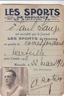 CARTE DE CORRESPONDANT SPORTIF DU JOURNAL / LES SPORTS DE PROVENCE 1928 - Sports