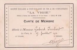 LA FARE LES OLIVIERS / CARTE DE MEMBRE LA VIGIE SOCIETE DE TIR ET DE GYMNASTIQUE 1911 - Gymnastique