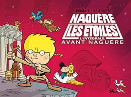 Naguère Les étoiles - Avant Naguère - Intégrale 2 - Hervé Bourhis, Rudy Spiessert - Delcourt - Livres, BD, Revues