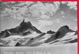 CARTOLINA VG ITALIA - COURMAYEUR (AO) - Ghiacciaio E Dente Del Gigante - 10 X 15 - ANN. 1954 - Italia