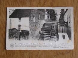 BRAINE LE CHÂTEAU Le Vieux Moulin Sur Le Hain Brabant Wallon  Belgique Carte Postale - Braine-le-Château