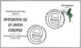 AMPLIACION DE LA UNION EUROPEA - EU Ampliation. Santiago De Compostela, La Coruña, Galicia, 2004 - Instituciones Europeas