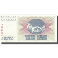 Billet, Bosnia - Herzegovina, 1000 Dinara, 1992, 1992-07-01, KM:15a, SUP - Bosnia And Herzegovina