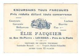 CARTE ELIE FAUQUIER LOURDES EXCURSIONS - AUTO CAR - LANDAULET RENAULT TORPEDO ROCHET SCHNEIDER - Automobili