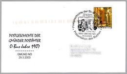 AUTOBUS POSTAL DE 1907 - POSTAL BUS 1907. Gmünd 2003 - Correo Postal