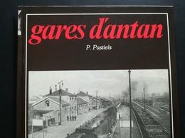 GARES D ANTAN LIVRE RÉGIONALISME BELGIQUE - Belgique