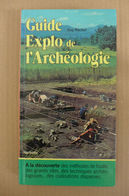 Guy Rachet - Guide Explo De L'archéologie / 1979 - éd. Hachette - Archéologie