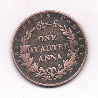 ONE QUARTER ANNA 1858 INDIA /4093// - Indien