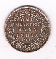 ONE QUARTER ANNA 1913 INDIA /4095// - Inde