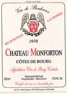 Etiquette (9,2X12,3)  Château MONFORTON  1978 Côtes De Bourg   Richard Michel Propriétaire Récoltant - Bordeaux