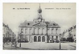 CPA  52 Chaumont Place De L'Hôtel De Ville 65 - Chaumont