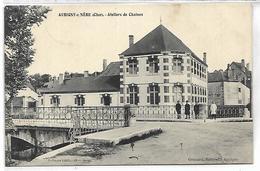 AUBIGNY SUR NERE - Ateliers De Chaines - Aubigny Sur Nere