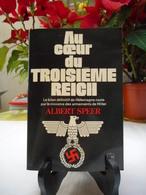 Au Coeur Du Troisième Reich - Albert Speer - Histoire