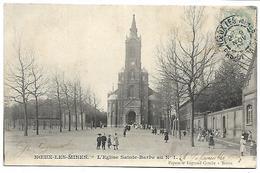 NOEUX LES MINES - L'Eglise Sainte Barbe - Noeux Les Mines