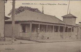 Nouvelle Calédonie Nouméa Postes Et Télégraphes - New Caledonia