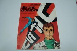 Tommy Banco. Dix Ans D'ombre. Collection Vedette 1973 ( Dargaud Editeur ) - Livres, BD, Revues