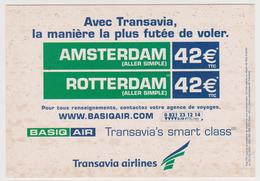 1657/ TRANSAVIA AIRLINES. Flights From Nice To / Vols Depuis Nice à Amsterdam & Rotterdam (2001).- Non écrite. Unused. - Aviación
