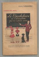 Le Vocabulaire Et L'élocution Par La Méthode Active, Coll.l'Essentiel , 65 Pages ,illustrations, Frais Fr 3.15 E - Livres, BD, Revues