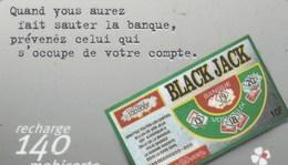 MOBICARTE???RECHARGE 140...BLACK JACK - France