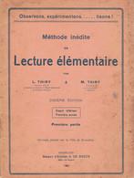 Méthode Inédite De Lecture élémentaire Par L. & M. Thiry, Degré Inférieur 1ère Année, 1ère Partie (32 P. De Boeck 1950) - Livres, BD, Revues