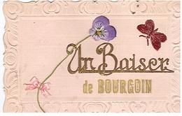 Un Baiser De Bourgoin - Bourgoin