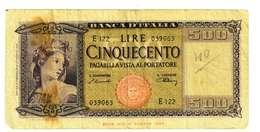 ITALIA REPUBBLICA - LIRE 500 - D.M. 14 AGOSTO 1947 - QUALITA' B - SERIE E122 - #039063 - [ 2] 1946-… : Républic