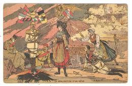 """CPA Militaria """" La Réalisation D 'un Reve """" Guillaume II Ligotté Alsace Lorraine Libérées  Illustrateur R. BATAILLE 1915 - Oorlog 1914-18"""